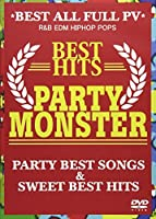 PARTY MONSTER -BEST HITS- [DVD]