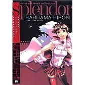 splendor 針玉ヒロキ画集 (Raspberry books)