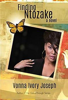 Finding Ntozake by [Joseph, Vonna Ivory]
