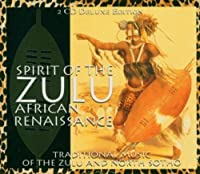 Spirit of the Zulu African Renaissance by Various Artists