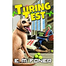 Turing Test (AI Diaries SciFi Trilogy Book 1)