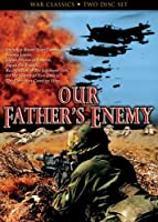 War Classics: Our Father's Enemy [DVD]