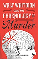 Walt Whitman and the Phrenology of Murder (Eugene Lannon Mysteries)