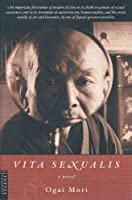 Vita Sexualis (Tuttle Classics of Japanese Literature)