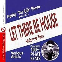 Vol. 2-Freddy the Edit Rivera Presents Let There B