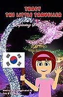 Tracy the Little Traveller: Exploring South Korea