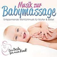 Musik Zur Babymassage: Das Bes