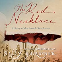 The Red Necklace: The French Revolution, Book 1