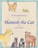 The Remarkable Adventures of Hamish the Cat (English Edition)