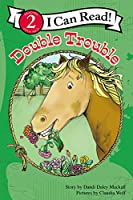 Double Trouble (Zonderkidz I Can Read: Horse Named Bob)