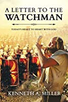 A Letter to the Watchman: Today's Heart to Heart with God