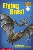 Flying Bats! (Hello Reader Science Level 1)