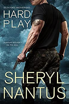 Hard Play (Delta Force Brotherhood) by [Nantus, Sheryl]
