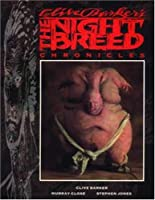 Clive Barker's The Nightbreed Chronicles