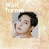 Wait for me(Type-D)