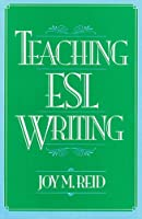 TEACHING ESL WRITING