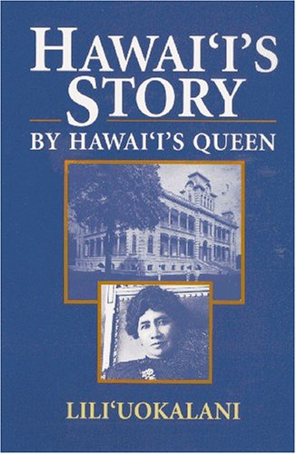 Hawaii's Story by Hawaii's Que...