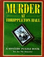 Murder at Thrippleton Hall (Mystery Puzzle Books)