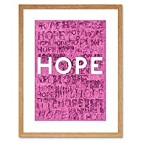 Quote Hope Text Textured Background Pink Framed Wall Art Print