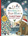 We 039 re Going on a Bear Hunt: Christmas Activity Book