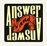 Answer And Answer (通常盤)