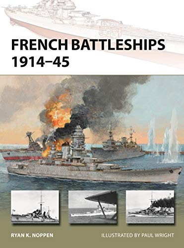French Battleships 1914–45 (New Vanguard Book 266) (English Edition)