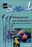 Aqualog Special: Bluetenpracht am Gartenteich: Schwertlilien, Primeln und Seerosen