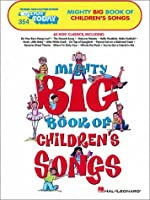 Mighty Big Book of Children's Songs