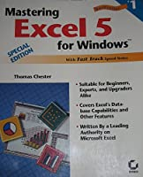 Mastering Excel 5 for Windows Special Edition