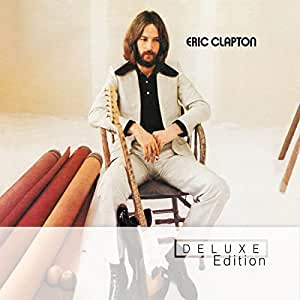 Eric Clapton: Deluxe Edition