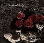 Seeds of Brain(在庫あり。)