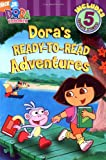 Dora's Ready-to-Read Adventures (Dora the Explorer)