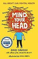 Mind Your Head by Juno Dawson Dr. Olivia Hewitt(2016-01-07)