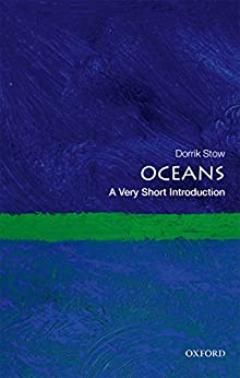 Oceans: A Very Short Introduction (Very Short Introductions Book 529) by [Stow, Dorrik]