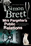 Mrs Pargeter's Public Relations (A Mrs Pargeter Mystery)