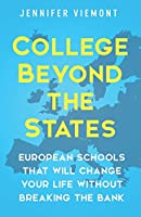 College Beyond the States: European Schools That Will Change Your Life Without Breaking the Bank