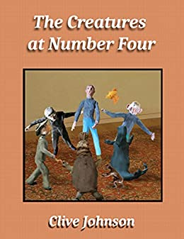 The Creatures at Number Four by [Johnson, Clive]