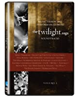 The Twilight Saga: Music Videos and Performances from the Soundtracks, Vol. 1