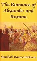 The Romance of Alexander and Roxana