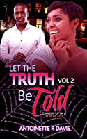 Let Truth Be Told Vol 2 (Let The Truth Be Told)