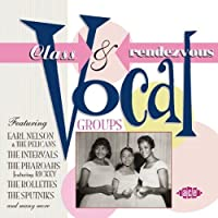 Class & Rendezvous Vocal Groups by Various Artists (2003-07-22)