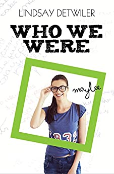 Who We Were by [Detwiler, Lindsay]