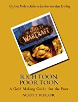 Rich Toon Poor Toon: A gold making for the poor [並行輸入品]