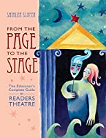 From the Page to the Stage: The Educator's Complete Guide to Readers' Theatre (Readers Theatre)
