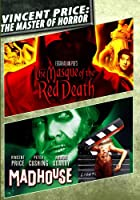 Vincent Price: 2 Classic Movies - The Masque of the Red Death / Madhouse - Digitally Remastered