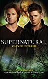 Supernatural - Carved in Flesh (English Edition)