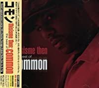 This Is Me Then: Best Of Common by Common (2008-04-02)