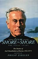 From Shore to Shore: Final Years Diary, 1953-79. Ed.P.Ziegler