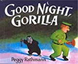 Good Night, Gorilla (Picture Puffin Books)