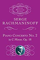 Rachmaninoff: Piano Concerto No. 2: In C Minor, Op. 18 (Dover Miniature Scores)